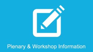 Plenary and Workshop Information
